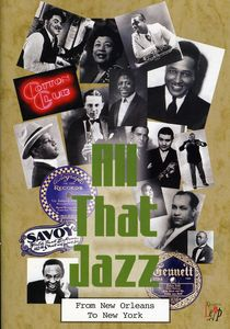 All That Jazz: From New Orleans to New York