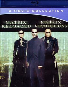 The Matrix Reloaded /  The Matrix Revolutions