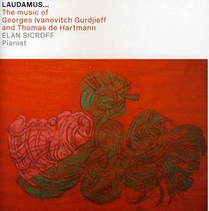 Laudamus: Music of Georges Ivanovitch Gurdjieff
