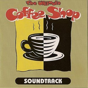Ultimate Coffee Shop Soundtrack