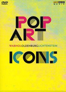 Pop Art Icons: Warhol Oldenburg Lichtenstein