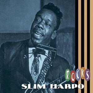 Slim Harpo Rocks , Slim Harpo