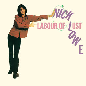 Labour of Lust , Nick Lowe
