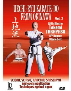 Uechi-Ryu Karate-Do From Okinawa: Volume 2: Techniques Against a Gun