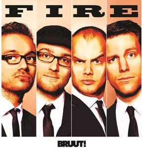 Fire [Import] , Bruut