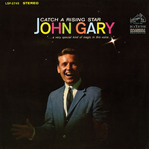 Catch a Rising Star , John Gary