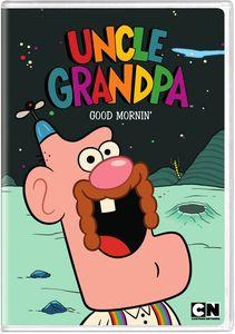 Uncle Grandpa Good Mornin