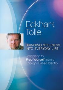 Bringing Stillness Into Everyday Life