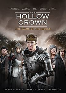 The Hollow Crown: The Wars of the Roses , Benedict Cumberbatch