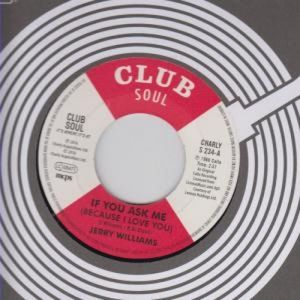 If You Ask Me (Because I Love You) /  Just What Do [Import] , Jerry Williams