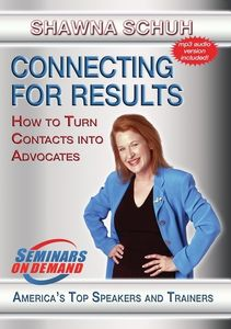 Connecting For Results: How To Turn Contacts Into Advocates