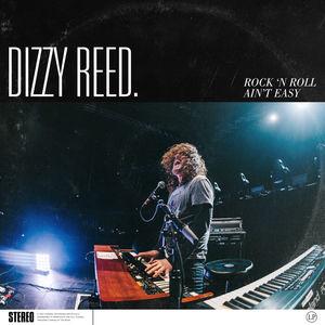 Rock 'n Roll Ain't Easy , Dizzy Reed