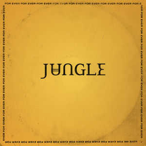 For Ever , Jungle