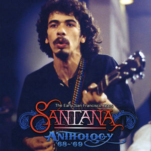The Anthology 68-69 - The Early San Francisco Year