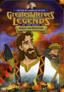 Greatest Heroes and Legends of the Bible: Sodom and Gomorrah