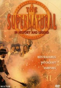 The Supernatural in History and Legend