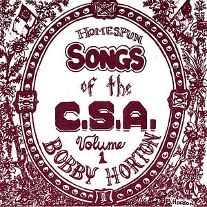 Homespun Songs of C.S.A. 1