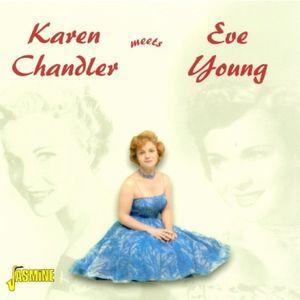 Karen Chandler Meets Eve Young [Import] , Karen Chandler