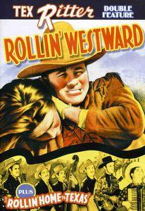 Rollin Westward /  Rollin Home to Texas