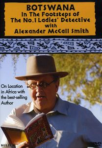 Botswana: In the Footsteps of the No. 1 Ladies' Detective With Alexander McCall Smith
