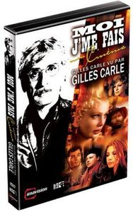 Moi J'me Fais Mon Cinema-Gilles Carle Vu Par Gille [Import]