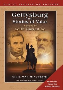 Gettysburg and Stories of Valor: Civil War Minutes III (Edited)