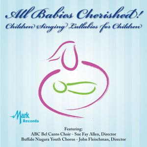 All Babies Cherished!-Children Singing Lullabies F