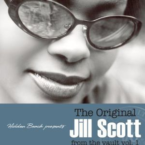 Original Jill Scott from the Vault 1 [Import]