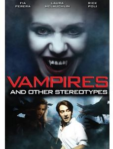Vampires and Other Stereotypes
