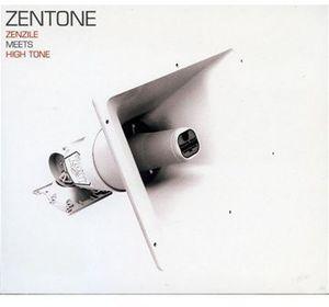 Zenzile Meets High Tone [Import] , High Tone