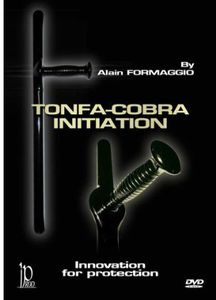 Tonfa-Cobra: Initiation for Protection With Alain Formaggio
