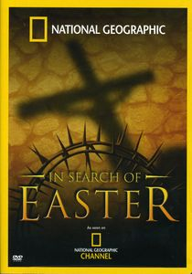 National Geographic: In Search of Easter