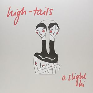 Slight Hi [Import] , High-Tails