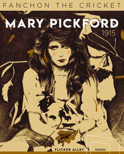 Fanchon The Cricket , Mary Pickford