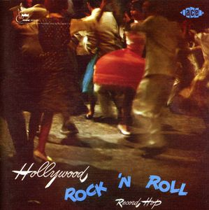 Hollywood Rock N Roll Record Hop [Import]