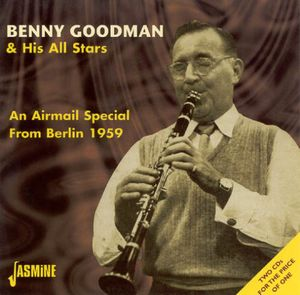 Airmail Special from Berlin 1959 [Import] , Benny Goodman