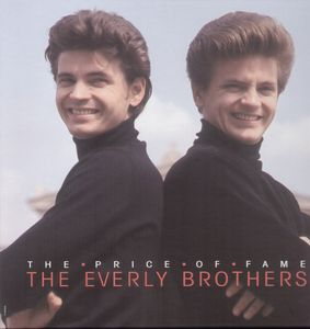 Price Of Fame 1960-1965 , Everly Brothers