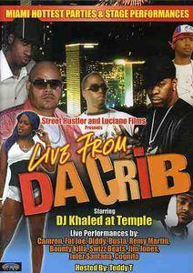 Live From Da Crib