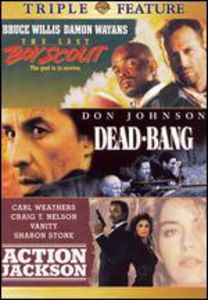 The Last Boy Scout /  Dead-Bang /  Action Jackson