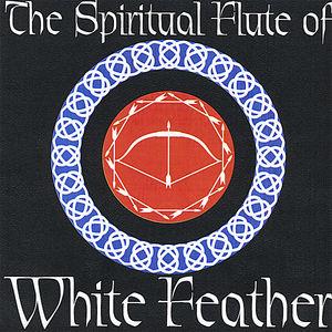 Spiritual Flute of White Feather