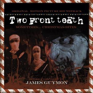 Two Front Teeth (Original Soundtrack)