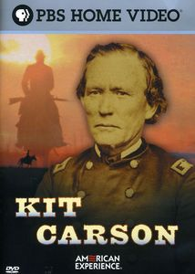 American Experience: Kit Carson