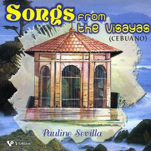 Songs from the Visayas (Cebuano)