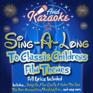 Sing-A-long To Classic Childrens Film Themes