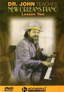 Dr. John Teaches New Orleans Piano: Volume 2