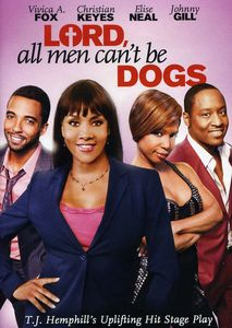 Lord, All Men Can't Be Dogs