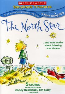 The North Star...And More Stories About Following Your