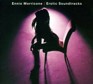 Ennio Morricone: Erotic Movie (Original Soundtrack)