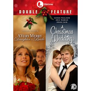 A Very Merry Daughter of the Bride /  A Christmas Wedding