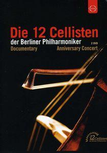 Die 12 Cellisten Anniversary Concert